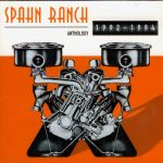 Spahn Ranch- Anthology 1992-1994 - Double album