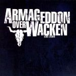 Anthrax- Armageddon Over Wacken - Live 2004 - Triple album
