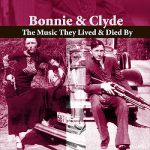 Adrian Schubert & His Salon Orchestra,irving Kaufman- Bonnie & Clyde - The Music They Lived And Died By