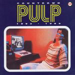 Pulp- Countdown: 1992-1983 - Double album