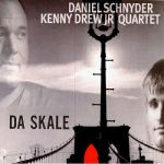 Daniel Schnyder And Kenny Drew Jr. Quartet- Da Skale + The Thurgovian Suite - Double album