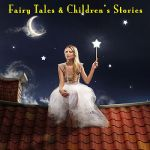 Story Time- Fairy Tales & Children's Stories