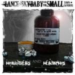 Lance Skybaby And The Small Town Saviours- Heartbreaks And Headaches