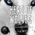 The Chumscrubber- Herd Of Wolves