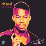 T.o Feat. Kempi- Oh Yeah