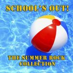 The Rock Heroes- School's Out - The Summer Rock Collection