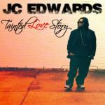 Jc Edwards- Tainted Love Story