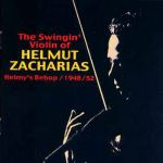 Helmut Zacharias- The Swingin' Violin Of Helmy's Bebop 1948-1952
